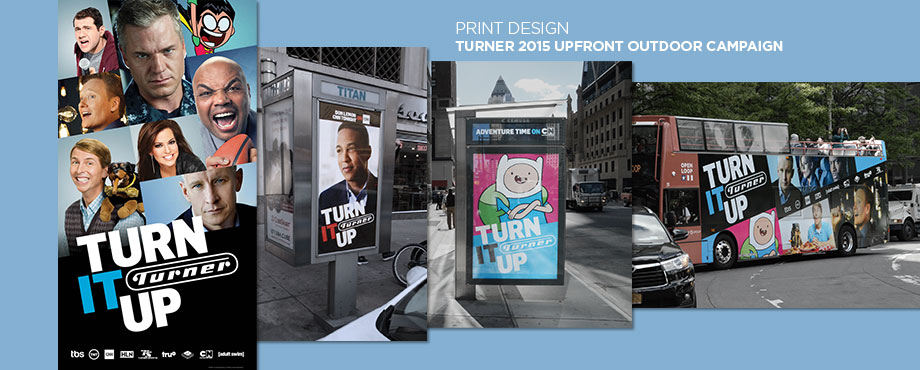 Recent project, Turner Broadcasting System 2015 Upfront outdoors campaign